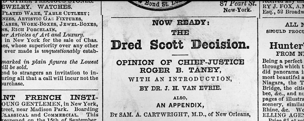 dred scott s fight for freedom Back in 1857 the us supreme court, in response to the lawsuit of one dred scott, a slave suing for his freedom, ruled that nobody of african descent had any legal.