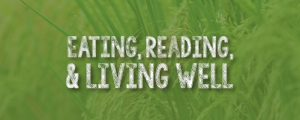 "Eating, Reading, & Living Well: ""Local Choices, Global Impact: Understanding Your Role in the Food System"" @ Merriam Park Library 