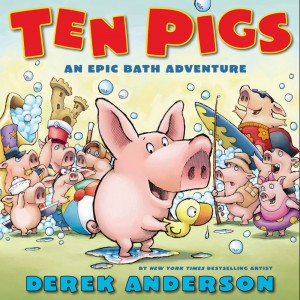 Ten Pigs by Derek Anderson