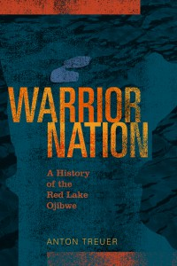 Warrior Nation by Anton Treuer