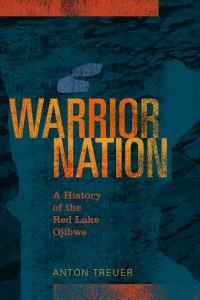 Warrior Nation by Anton Treuer