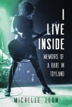 I Live Inside, by Michelle Leon