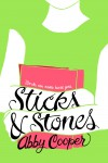 Sticks and Stones, by Abby Cooper