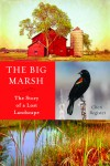 The Big Marsh, by Cheri Register
