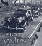 The Ford Century in Minnesota, by Brian McMahon