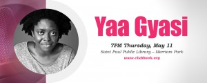 Club Book: Yaa Gyasi @ Merriam Park Library | Saint Paul | Minnesota | United States