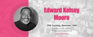 Club Book: Edward Kelsey Moore @ Rondo Community Outreach Library | Saint Paul | Minnesota | United States