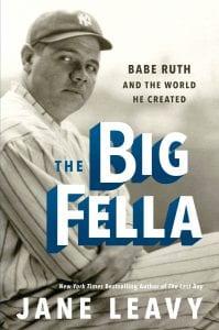 Jane Leavy Babe Ruth